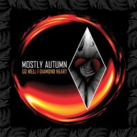 Mostly Autumn - Go Well Diamond Heart