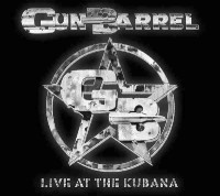 Gun Barrel - Live At The Kubana