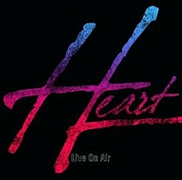 Heart - Live On Air