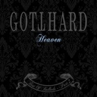 Gotthard - Heaven - Best Of Ballads Part 2
