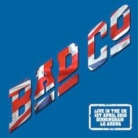 Bad Company - Live in the UK 2010 at Birmingham Arena (3CD)
