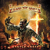 Bloodbound - Unholy Cross