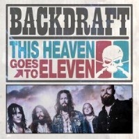 Backdraft - This Heaven Goes To ...