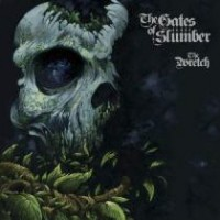 Gates Of Slumber - The Wretch
