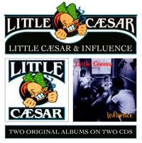 Little Caesar - Little Caesar & Influence