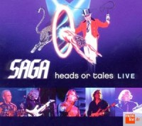 Saga - Heads Or Tales: Live