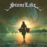 Stone Lake - Marching On Timeless Tales