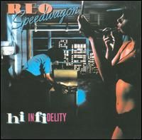 Reo Speedwagon - Hi Infidelity: 30th Anniversary Edition