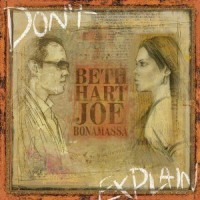 Hart, Beth & Joe Bonamassa - Don't Explain
