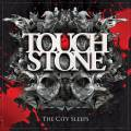 Touchstone - The City Sleeps