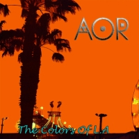 Aor - The Colours Of LA