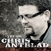 Antblad, Chris - A New Dawn