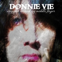 Vie, Donnie - Wrapped Around My Middle Finger