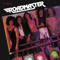 Roadmaster - Hey World