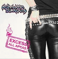 Hollywood Burnouts - Excess All Areas