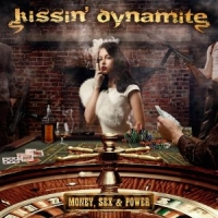 Kissin' Dynamite - Money, Sex And Power, ltd.ed.