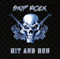 Skip Rock - Hit And Run