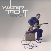 Trout, Walter - Blues For The Modern Daze, ltd.ed.