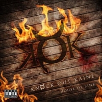 Knock Out Kaine - House Of Sins