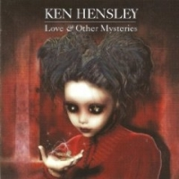 Hensley, Ken - Love And Other Mysteries