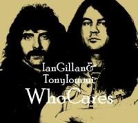 Gillan, Ian & Tony Iommi - Who Cares