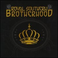 Royal Southern Brotherhood - Royal Southern Brotherhood