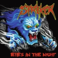 Striker - Eyes In The Night / Road Warrior
