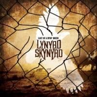 Lynyrd Skynyrd - Last Of A Dyin' Breed, ltd.ed.