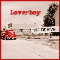 Loverboy - Rock N Roll Revival