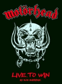 Motörhead - Live To Win