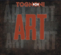 Tognoni, Rob - Art