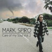 Spiro, Mark - Care Of My Soul Vol. 2