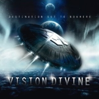 Vision Divine - Destination Set To Nowhere, ltd.ed.