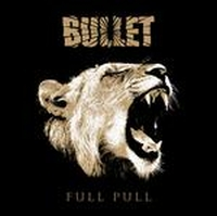Bullet - Full Pull, ltd.ed.