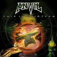 Anvil - This Is Thirteen +1