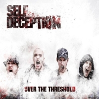 Self Deception - Over The Threshold
