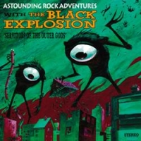 Black Explosion - Servitors Of The Outer Gods