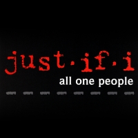 Just-If-I - All One People