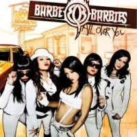 Barbe Q Barbies - All Over You