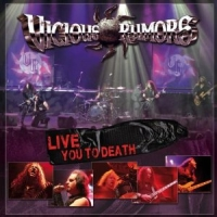 Vicious Rumors - Live You To Death