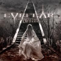 Eyefear - The Inception Of Darkness