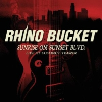 Rhino Bucket - Sunrise On Sunset Blvd. - Live At The Coconut Teaszer