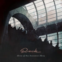 Riverside - Shrine Of New Generation Slaves, ltd.ed.