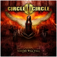 Circle II Circle - Seasons Will Fall