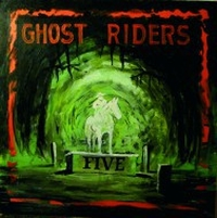Ghost Riders - Five