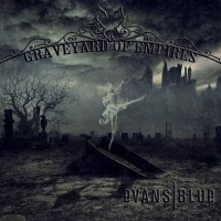 Evans Blue - Graveyard Of Empires