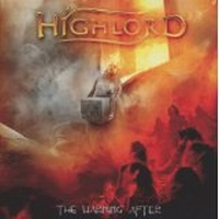Highlord - The Warning After