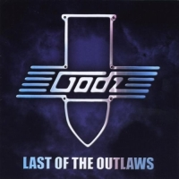 Godz - Last Of The Outlaws