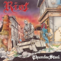 Riot - Thundersteel & Privilege Of Power