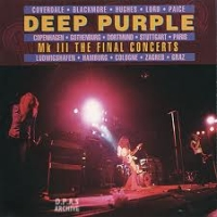 Deep Purple - MK 3 The Final Concerts